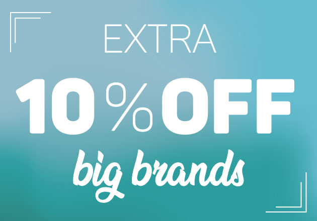 Extra 10% off Big Brands